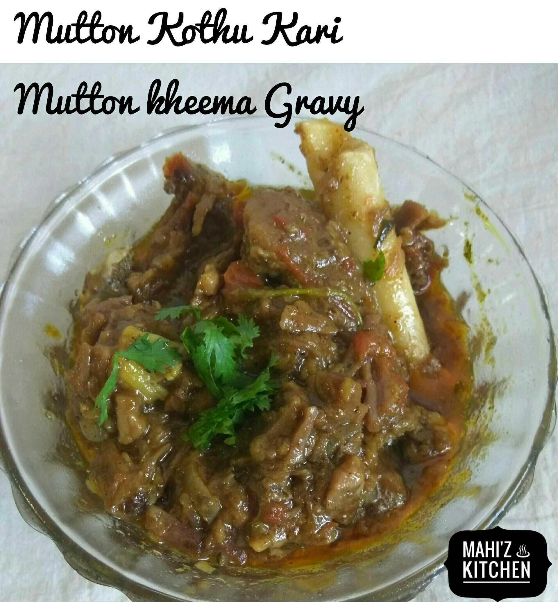 Mutton Kheema Gravy / Mutton Kothu Kari