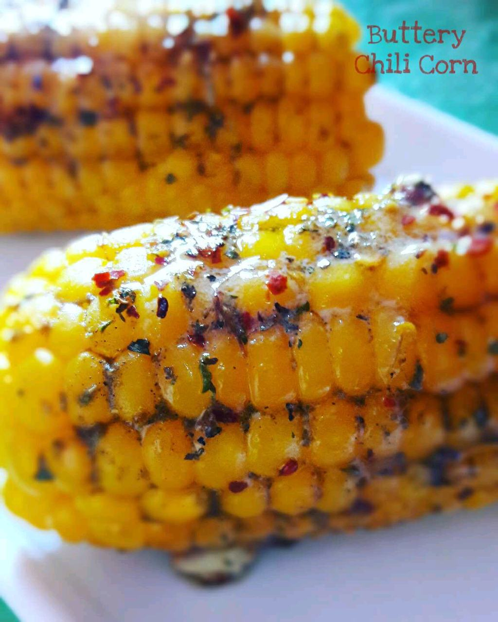 Buttery Chili Corn On The Cob